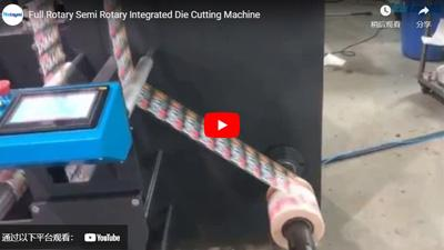 Full Rotary Semi Rotary Integrated Die Cutting Machine